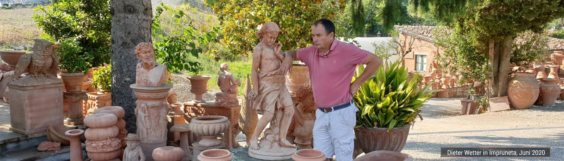 Dieter Wetter, Terracotta aus Impruneta - dem sonnigen Italien